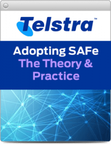 Telstra Scaled Agile Framework SAFe Case Study