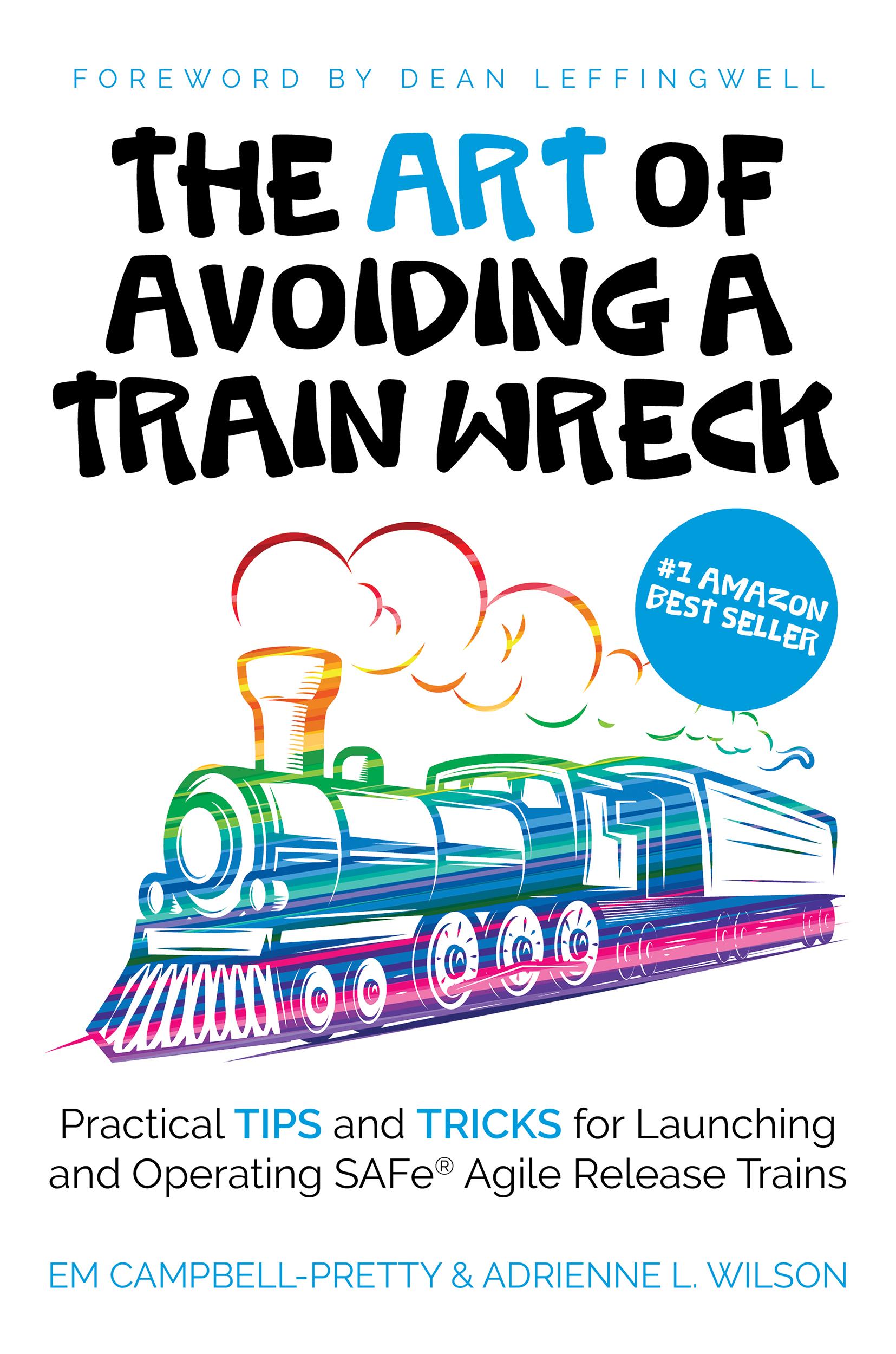 The ART of Avoiding a Train Wreck