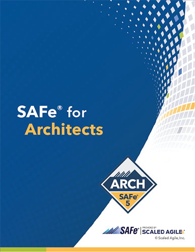 SAFe 5 for Architects