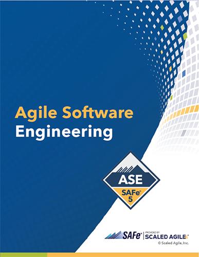 SAFe 5 Agile Software Engineering